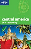img - for Lonely Planet Central America (Shoestring Travel Guide) book / textbook / text book