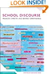School Discourse: Learning to Write A...