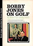 img - for Bobby Jones on Golf 1966 1st Edition book / textbook / text book