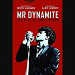 Mr Dynamite: The Rise of James Brown...