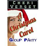 A Christmas Carol Group Partyby Cheri Verset
