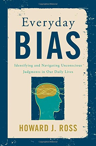 everyday-bias-identifying-and-overcoming-unconscious-judgements-in-our-daily-lives