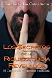 img - for Los $ecretos de la Riqueza Judia Revelados: El Camino a la Prosperidad Financiera (Spanish Edition) book / textbook / text book