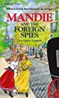 Mandie and the Foreign Spies
