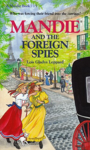 Mandie and the Foreign Spies, LOIS GLADYS LEPPARD