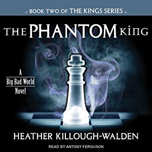 The Phantom King: Kings Series, Book 2 | [Heather Killough-Walden]