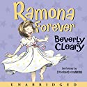 Ramona Forever (       UNABRIDGED) by Beverly Cleary Narrated by Stockard Channing