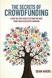 The Secrets of Crowdfunding (English Edition)