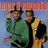 Nice & Smooth Nice & Smooth
