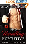 The Unwilling Executive (Captured by...