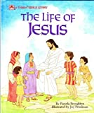 img - for The Life of Jesus: Adapted from the Gospels According to Matthew and John (Golden Bible Stories) book / textbook / text book