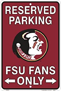 Buy Florida State Seminoles Fans Parking Only Metal Sign 8 x 12 embossed by Tag City