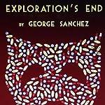 Exploration's End: A New Orleans Mystery | George Joseph Sanchez