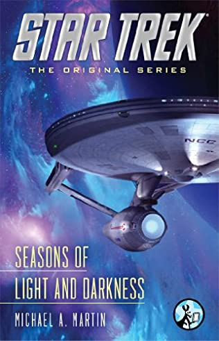 Seasons of Light and Darkness (Star Trek) by Michael A Martin