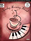 Sunday Morning Blend, Volume 4: 25 Solo Keyboard Medleys for Contemporary Worship