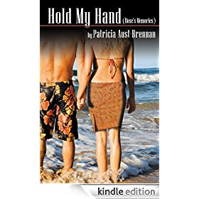 Hold My Hand (Rose Memories) [Kindle Edition] available at Amazon for Rs.710.76