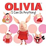 img - for I Can Do Anything! (Olivia TV Tie-in) book / textbook / text book