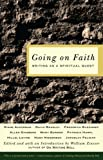 Going on Faith: Writing as a Spiritual Quest (1610970675) by Zinsser, William