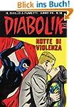 DIABOLIK (120): Notte di violenza (It...