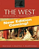 The West: Encounters & Transformations, Volume 1: To 1715, Books a la Carte Plus NEW MyHistoryLab with eText -- Access Card Package (4th Edition) (020594955X) by Levack, Brian