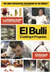 El Bulli:Cooking in Progress [Edizion...