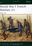 img - for World War I Trench Warfare (1): 1914-16 (Elite) (Pt.1) book / textbook / text book
