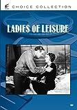 LADIES OF LEISURE (1930)
