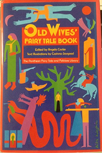 OLD WIVES FAIRY TALE BOOK (Pantheon Fairy Tale & Folklore Library)