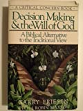 img - for Decision Making and the Will of God book / textbook / text book