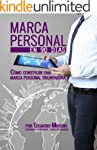 """Marca Personal"" en 90 d�as: C�mo con..."