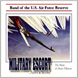 Military Escort ...Above & Beyond: The Music of Henry Fillmore