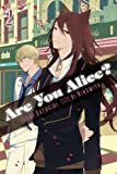 Are You Alice? Vol. 2 by Katagiri. Ikumi ( 2013 ) Paperback