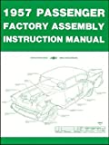 img - for 1957 Chevrolet Chevy Passenger Car Factory Assembly Instruction Manual book / textbook / text book