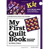 My First Quilt Book: