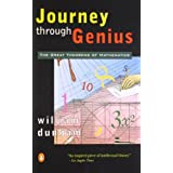 Journey through Genius: The Great Theorems of Mathematics ~ William W. Dunham