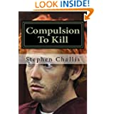 Compulsion To Kill