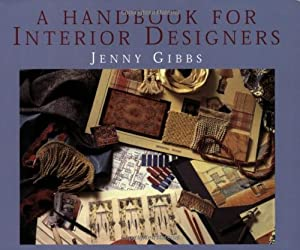 A Handbook for Interior Designers by Cassell Illustrated