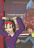 Loulou de Montmartre, Tome 3 : Escapade nocturne