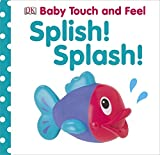 Baby Touch and Feel Splish! Splash!