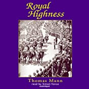 Royal Highness | [Thomas Mann]