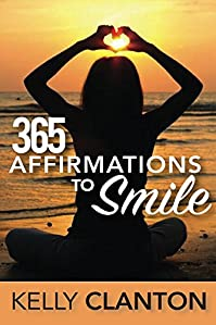 365 Affirmations To Smile by Kelly Clanton ebook deal