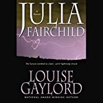Julia Fairchild | Louise Gaylord