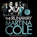 The Runaway Audiobook by Martina Cole Narrated by Lisa Coleman