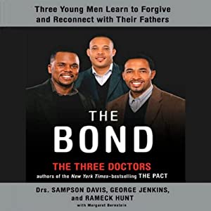 The Bond | [Sampson Davis, George Jenkins, Rameck Hunt]