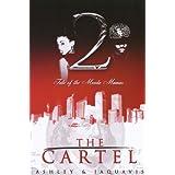 The Cartel 2 ~ Ashley JaQuavis