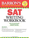 img - for Barron's SAT Writing Workbook, 3rd Edition (Barron's Writing Workbook for the New Sat) book / textbook / text book