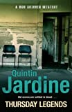 Quintin Jardine Thursday Legends (Bob Skinner Mysteries) by Jardine, Quintin (2011) Paperback