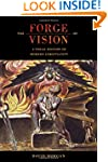 The Forge of Vision: A Visual History...