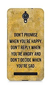 AMEZ dont promise when you are happy Back Cover For Asus Zenfone C ZC451CG
