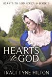 Hearts to God (The Hearts to God Series)